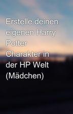 Erstelle deinen eigenen Harry Potter Charakter in der HP Welt (Mädchen) by _Love_Owl