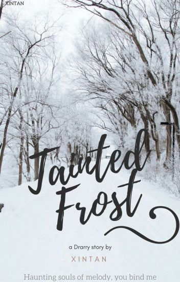 Tainted Frost- (Drarry)
