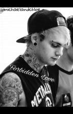 Forbidden love  by michaelandchloe