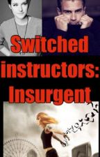 Switched instructors: Insurgent by xXItzOliverXx