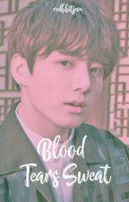 Blood Sweat & Tears || BOOK 1 by redbbitjeon