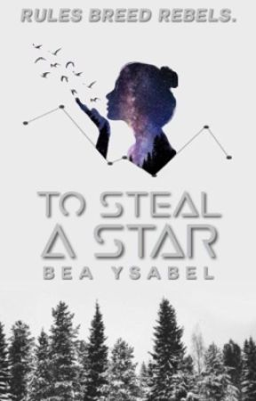 To Steal A Star by notsugarcoated