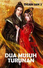 Thian San 2 : Dua Musuh Turunan (Peng Cong Hiap Eng) by JadeLiong