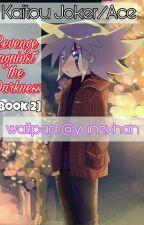 Kaitou Joker and Kaitou Ace [Book 2] by Yunexhan