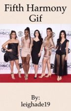 Fifth harmony gif by leighade19