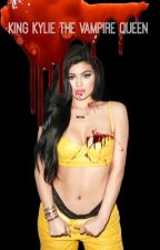 King Kylie The Vampire Queen  by 1-800-hotlinebizzle