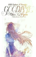 Goodbye Once Again | Will Cipher X Reader by Fabulous_Nachos