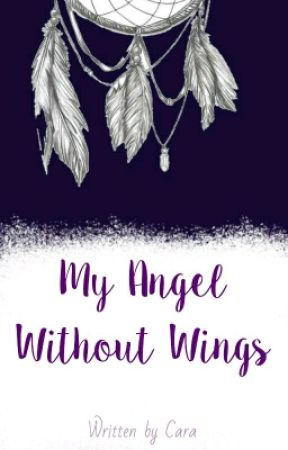 My Angel Without Wings //ziam\\ by CecilZee