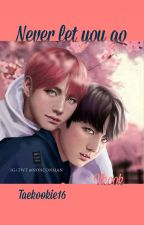 Never Let You Go |Vkook/German| by taekookie16