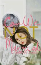Can We Not Married -kth- by Chris_tine_Li