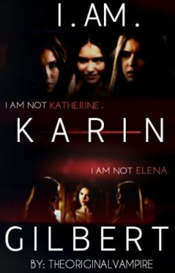 I AM KARIN GILBERT (BOOK III)