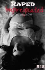 Raped and Impregnated (R18) by ellecher06