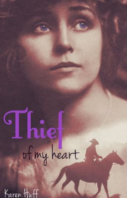 Thief of My Heart (Watty Awards Finalist 2012)