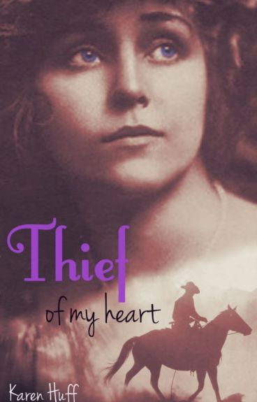 Thief of My Heart (Watty Awards Finalist 2012) by sleepswithroses