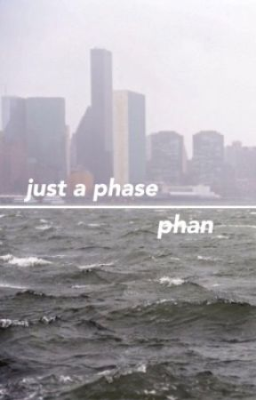 just a phase - phan by midnightf0rest