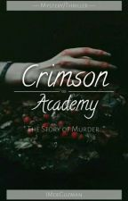 Crimson Academy: The Story Of Killing by MaeYAnnA
