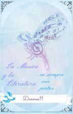 La música y la literatura no siempre van juntas by Dannas11