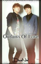Outlaws Of Love  by DinoNiel_