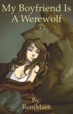 My Boyfriend Is A Werewolf  by Falling-Canine