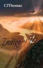 Indigo (Indigo Symbols Book I) by CJThomas6