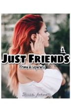 Just Friends - Prima di Separarci ||#Wattys2016 by JeyWrite