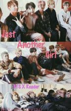 Just another girl... (BTS X Reader) by KawaiiAngie1701