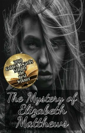 The Mystery Of Elizabeth Matthews. by ds_22_me