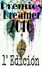 Premios Dreamer 2016 [INSCRIPCIONES CERRADAS] by premiosdreamer