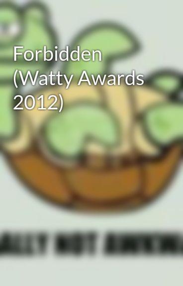 Forbidden (Watty Awards 2012) by iDorKiEE