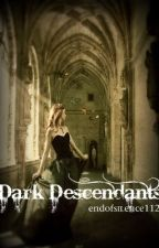 Dark Descendants (Vampire Diaries) by Thepuppetmaster