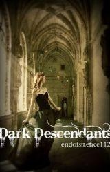 Dark Descendants (Vampire Diaries) by Thepuppetmaster