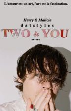 Two & You - hs  by datstyles