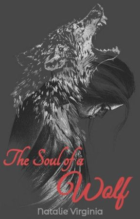 The Soul of a Wolf by MissFantasyy