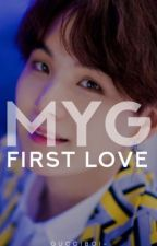 First Love🔹Min Yoongi by GUCCIBOI-