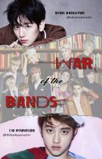 War of the Bands [KaiSoo/ChanBaek] (PAUSADA) by RikaAyanami