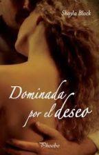 Dominada por el deseo by AileenWolf