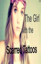 The Girl with the Scarred Tattoos by x_soldwiththewind_x