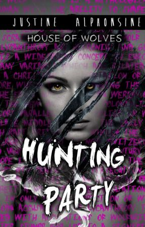 Hunting Party (House of Wolves, Book 1) by Demgie
