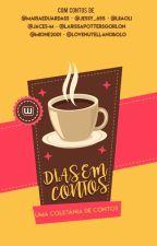 Dias em Contos by seflores