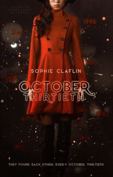 October Thirtieth by Siriusly_fandoms