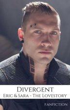 Die Bestimmung - Divergent-Lovestory (Eric FF) ✔️ by TheKramQueen