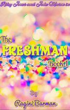The Freshman Book 1 by kradisband
