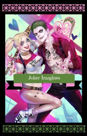 JOKER IMAGINES! (UNDER EDITING)