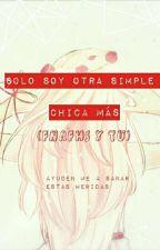 Solo Soy Otra Simple Chica Mas (FNAFHS y Tu) by SoraSAFM
