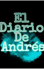 El diario de Andrés by AndresHCT