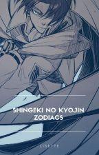 Shingeki no Kyojin zodiacs by babyfoam