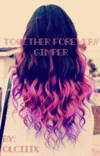 Together forever//Gimper [zakończone]  by Olciiix