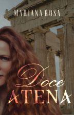 Entre elas #1:  Doce Athena. (CONTO lésbico) by MariRosa1