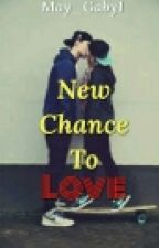 New Chance To Love by May_Gaby1