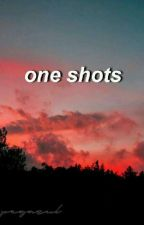 one shots by PegAzul